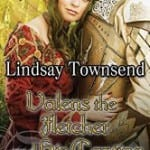 Valens the Fletcher and his Captive by Lindsay Townsend