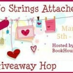 Win my novel Burning Embers in the No Strings Attached giveaway hop